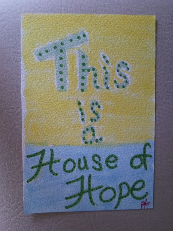 This is a house of hope